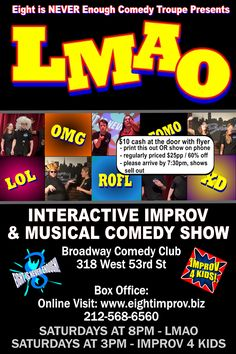 SATURDAY 8pm Discount flyer Or buy online at http://newyorkimprovtheater.com/2015/10/30/saturdays-8pm-lmao-improv-at-the-broadway-comedy-club-nyc-halloween-party-1031/