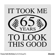 Grappige 65ste Verjaardag Poster