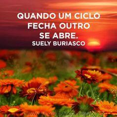 Lembre-se sempre disso... Bom dia! #ofiméapenasocomeço #reenvente #pensamentos #quotes #suelyburiasco www.suelyburiasco.com.br