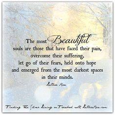 Beautiful Souls...