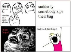 suddenly somebody zips their bag