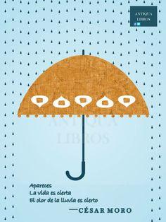 Apareces/ La vida es cierta/ El olor de la lluvia es cierto...  César Moro. Literatura Peruana, Letras Hispanoamericanas, Poesía.