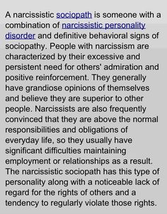 Not all narcissists are sociopaths but all sociopaths are narcissistic.