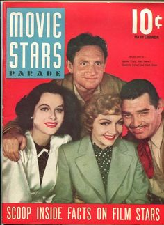 """Hedy Lamarr, Spencer Tracy, Claudette Colbert and Clark Gable on the front cover of """"Movie Stars Parade"""" magazine, USA, Fall 1940. Premiere issue."""
