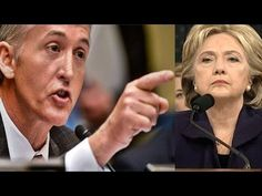 Trey Gowdy Finds Out FBI Withholding Information About Hillary Clinton's...