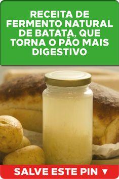 Receita de fermento natural de batata, que torna o pão mais digestivo  Você já comeu pão feito com fermento natural? #pão #natural #fermento #torna #digestivo