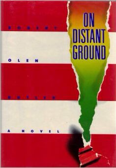 On Distant Ground, Robert Olen Butler