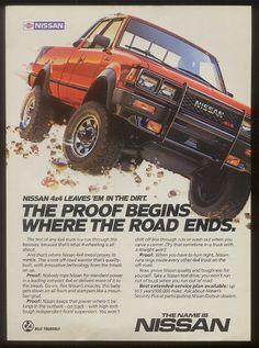 original 1986 print ad for Nissan trucks! Nissan 4x4, Nissan Trucks, 70s Cars, Retro Cars, Nissan Frontier 4x4, Nissan Hardbody, Datsun Car, Classic Japanese Cars, Exotic Sports Cars