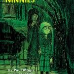 Cover from The Ninnies written by Paul Magrs and illustrated by Bret M. Herholz