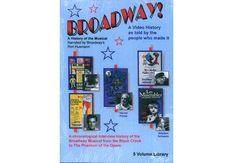 """BROADWAY DVD KIT - Bring the legends of Broadway into your classroom!  A complete chronological history of musical theater from """"The Black Crook"""" to """"The Phantom of the Opera"""", is narrated by Ron Husmann, Broadway actor and drama professor. Includes interviews with historians and famous people of the theatre, such as Andrew Lloyd Webber, Harold Prince, Stephen Sondheim, Julie Andrews, Carol Lawrence, Robert Goulet, Marvin Hamlisch, and many more."""