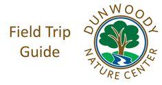 Dunwoody Nature Center:Field Trips