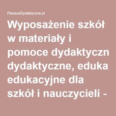Wyposażenie szkół w materiały i pomoce dydaktyczne, edukacyjne dla szkół i nauczycieli - PlanszeDydaktyczne.pl