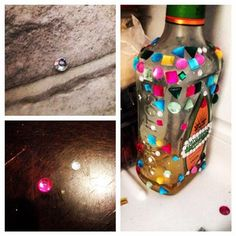 Bedazzling a bottle of tequila - only to find jewels all over your house and stuck to your feet. #pinterestfail