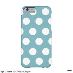 Eye C Spots Barely There iPhone 6 Case
