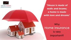 Home insurance We put our lifetime savings in constructing a home, but we rarely realize that our home needs protection in the form of insurance. Home insurance is the purpose of safeguarding your home from natural and man-made disasters. Here are few benefits of home insurance: ->It covers to rebuild the home in case of any damages ->To help yourself in case you have taken housing loan ->To safeguard yourself from third party liability ->Secure your assets from any mis-happening ->Buy h