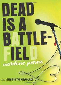 Dead Is a Battlefield by Marlene Perez, http://www.amazon.com/dp/0547607342/ref=cm_sw_r_pi_dp_1ORdqb0PQ1VM2