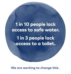 1 in 10 people lack access to safe water. 1 in 3 people lack access to a toilet. We are working to change this. Article On Water, Denver, Save Water, Water Org, Water Facts, Water Issues, Water Scarcity, Water Quotes, Water And Sanitation