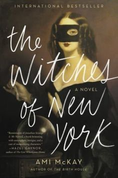 11 new books to read for women, including The Witches of New York by Ami McKay. There are tons of book club ideas in here!