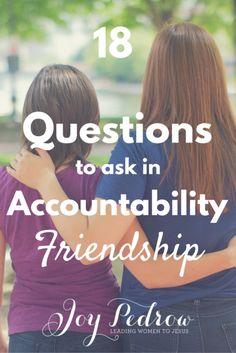 18 question ideas to ask in Accountability Friendship #NEWPOST _ JoyPedrow.com
