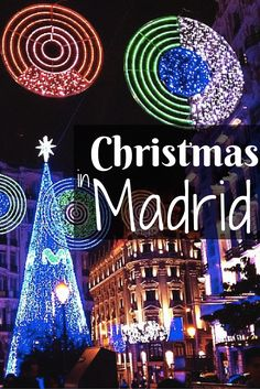 How to spend Christmas in Madrid. An expat in Madrid blogs about Christmas in Madrid, Spain.