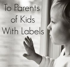 Does your child have a label? This letter is for you.
