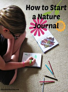Great ideas for your botany studies: How to Start a Nature Journal Education Possible @apologiaworld #botany #nature