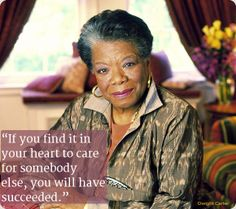 """""""You alone are enough. You have nothing to prove to anybody.""""--Quotes from Maya Angelou"""