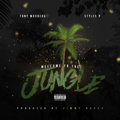 """Tony Moxberg and Styles P are Axl and Slash on their new Jimmy Dukes-produced track """"Welcome To The Jungle"""". Previously: Tony Moxberg ft. Bj The Chicago Kid, Pete Rock, Styles P, Welcome To The Jungle, Artists, Artist"""