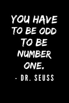 Med school inspiration fun quotes for kids, fun work quotes, quotes for school, The Words, Dr. Seuss, Quotable Quotes, Quotes Quotes, Quotes For Signs, Flow Quotes, Author Quotes, Deep Quotes, Wisdom Quotes