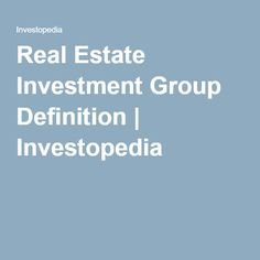 Real Estate Investment Group Definition   Investopedia