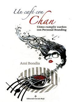 Libro sobre marca personal de Ami Bondía que narra su experiencia y su peripo para entrar en el equipo de Alejandro Sanz