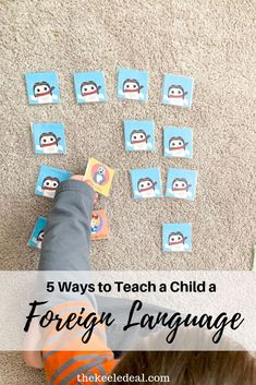5 Ways to Teach a Foreign Language to a Child
