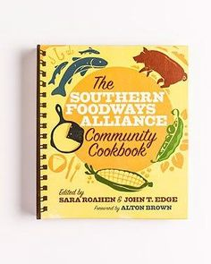 The Southern Foodways Alliance Community Cookbook | SouthernLiving.com