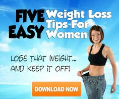 5 EASY WEIGHTLOSS TIPS For Woman