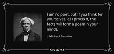 TOP 25 QUOTES BY MICHAEL FARADAY (of 71) | A-Z Quotes