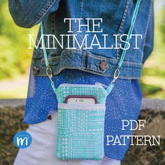 The Minimalist - PDF Pattern - Small Cross body Bag - Wristlet - Mini Messenger - Cell Phone Purse - Phone Case Wallet
