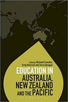 #newbook: Education in Australia, New Zealand and the Pacific (Education Around the World)./Michael Crossley, Greg Hancock, Terra Sprague.  http://solo.bodleian.ox.ac.uk/OXVU1:LSCOP_OX:oxfaleph020631110