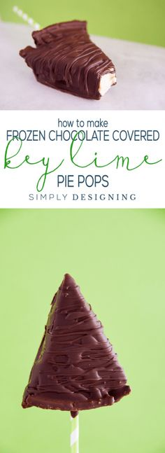 How to make Frozen Chocolate Covered Key Lime Pie Pops