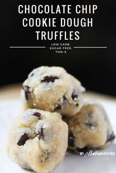 Chocolate Chip Cookie Dough Truffles (THM-S) - 1/2 Tbs Melted Butter, 1 Tbs Baking Blend, 1 tsp Gentle Sweet, Dash Salt, 1/2 tsp Vanilla, 1 Tbs Lily's Chocolate Chips. Place all ingredients in a small bowl, and mix well with a fork. Shape into truffles (or just eat with a spoon)!