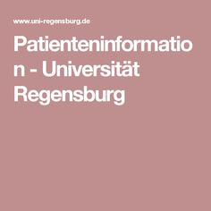 Patienteninformation - Universität Regensburg