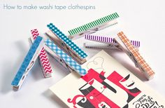 how to make washi tape clothespins - so cute (sealed with Mod Podge)