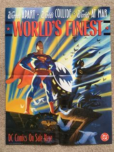 This is my World's Finest promo poster from DC Comics from 1990! It features Batman & Superman with artwork by Steve Rude! (17 X 22)