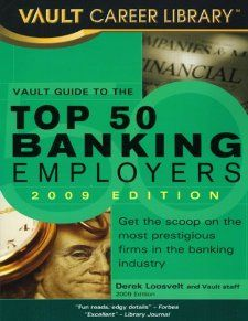 Vault Guide to the Top 50 Banking Employers: Call # I-BNK 4