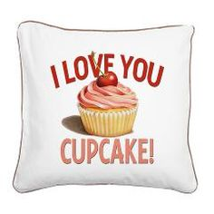 A Valentine to the cupcake! Pink Cupcake with Cherry Square Canvas Pillow by Patricia Shea Designs