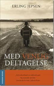 Erling Jepsen - Med venlig deltagelse - 2008