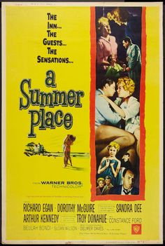 A Summer Place (Warner Brothers, Poster X Style Z. Starring Richard Egan, - Available at Sunday Internet Movie Poster. Old Film Posters, Classic Movie Posters, Movie Poster Art, Classic Movies, Cinema Posters, Andy Williams, Maisie Williams, Old Movies, Vintage Movies