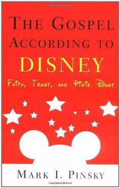 33 best books dvds about disney the man and the parks images on the gospel according to disney faith trust and pixie dust by mark i fandeluxe Choice Image