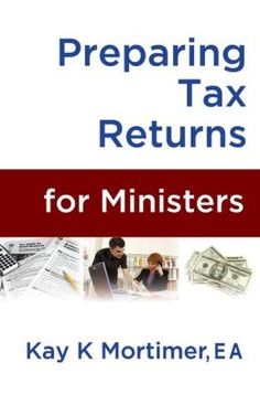 Preparing Tax Returns for Ministers: A Handbook for Tax Professionals by Kay K. Mortimer. #Ministers sit in a unique seat when it comes to their #tax-reporting requirements. As a dual-status #taxpayer, ministers require #proper #tax handling of items pertaining particularly to them.   Tax #professionals should be aware that, in many cases, churches use volunteers to function as #treasurers. Such volunteers may be unfamiliar with tax #law and the implications of tax treatment for items.