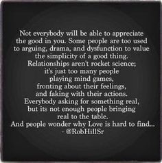 Why Love is hard to find.
