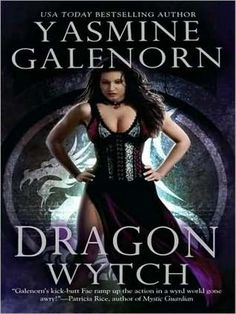 Dragon Wytch Yasmine Galenorn